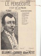 (MARS)PLEBINS ,le Persécuté ,  Paroles DELORMEL& GARNIER , Musique ALBERT PETIT - Spartiti