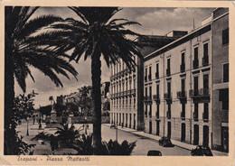 Cartolina Di Trapani - Piazza Matteotti - Trapani