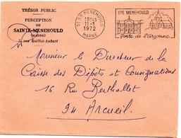 MARNE  - Dépt N° 51 = Ste MENEHOULD 1972 = FLAMME SECAP  Illustrée ' PORTE De L' ARGONNE ' + FRANCHISE TRESOR PUBLIC - Lettere In Franchigia Civile