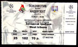 Football Tickets -  FC LOKOMOTIV Moscow  V   RSC ANDERLECHT , 2001 , EURO - CUP. - Tickets & Toegangskaarten