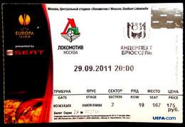 Football Tickets -  FC LOKOMOTIV Moscow  V   RSC ANDERLECHT , 2011 , EURO - CUP. - Tickets & Toegangskaarten