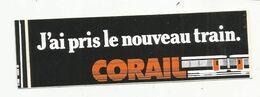 Autocollant , Chemin De Fer , J'ai Pris Le Nouveau Train CORAIL - Stickers