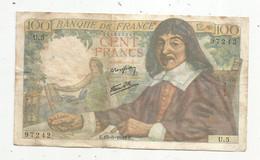 Billet , France , 15-5-1942 , CENT FRANCS , 100 Francs , 2 Scans , DESCARTES , Frais Fr 2.15 € - 100 F 1942-1944 ''Descartes''
