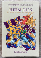 HERALDIEK - Wapens Kennen En Herkennen - Rottier - Van De Cruys - 2004 - Wapenkunde - Geschichte