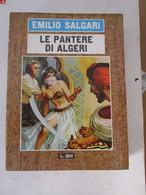 # LE PANTERE DI ALGERI N 12  / EMILIO SALGARI / EDIZIONI DEL GABBIANO / ALTRI DISPONIBILI - Azione E Avventura