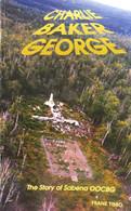 Charlie Baker George - The Story Of Sabena OOCBG - 1993 - 1e - Frank Tibbo - SIGNED - Gesigneerd - Sonstige