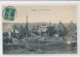PINOLS - La Vie Des Champs - Batteuse - Agriculture - Très Bon état - Sonstige Gemeinden