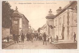 60 - Crépy-en-Valois (oise) - Porte Saint-Lazare - Sortie De L'usine - Crepy En Valois