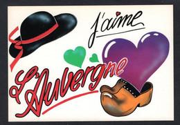 Belle Carte Fantaisie, Humour - J'Aime L'Auvergne - Chapeau, Sabots, Coeur ( Editions La Morlandière N° 2236) - Auvergne Types D'Auvergne