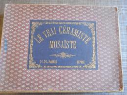 Vieux Jeux Le Vrai Céramiste/mosaïste - Oud Speelgoed