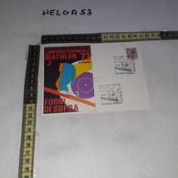 FB5560 REP. ITALIANA FORNI DI SOPRA 1973 TIMBRO TARGHETTA 1'' CAMPIONATO MONDIALE BIATHLON '73 ILLUSTRATA - 1971-80: Marcophilia