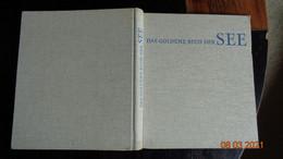 DAS GOLDENE BUCH DER SEE  EDIT.VERLAG F.BRUCKMANN (Munchen) 1965 - Nature