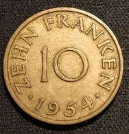 SARRE - SAARLAND - 10 FRANKEN 1954 - KM 1 - Saar