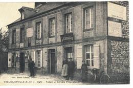 CPA   VALLIQUERVILLE   Café - Tabac  J. GERVAIS  Propriétaire - Other Municipalities