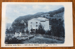 MADONNA DELLA NEVE (MONTE BALDO) - VILLA LIBERA  - AVIO * A * 20 VIII 06 Annullo Su 10 Heller - PER VILLAFRANCA - Storia Postale