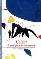 Calder La Sculpture En Mouvement Par Pierre (ISBN 2070533832 EAN 9782070533831) - Art