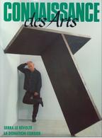 N° 455 Janvier 1990 CONNAISSANCE DES ARTS SERRA DESSINS ITALIENS à LILLE DONATION CORDIER BRONZES DORES MARC MOLA - Art