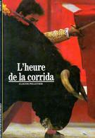 L'heure De La Corrida Par Pelletier (ISBN 2070531899 EAN 9782070531899) - Other