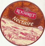 Rare  étiquette 19 Cm Fromage Saint-Nectaire Rocabret - Cheese