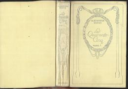 Les Quarante-cinq (tome I) Par Alexandre Dumas - Collection Nelson - 1901-1940