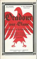 Oradour-sur-glane - Vision D'épouvante - Ouvrage Officiel Du Comité Du Souvenir Et De L'association Nationale Des Famill - War 1939-45