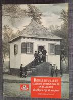 Hôtels De Ville Et Maisons Communales En Hainaut Du Moyen-Âge à Nos Jours Monographies : GRAND FORMAT - History