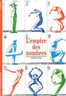 L'empire Des Nombres Par Guedj (ISBN 2070533735 EAN 9782070533732) - Sciences