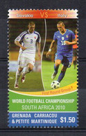 World Football Championship. South Africa 2010. Slovakia Vs. Italy - (Grenada Carriacou 2010) MNH (2W0822) - 2010 – South Africa