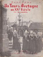 Un Tour De Bretagne Au XXe Siècle Par FR. Gourvil - Bretagne