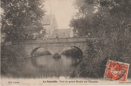 La Neuville-sur-Essonne (45 - Loiret)   Pont Du Grand Moulin Sur L'Essonne - Other Municipalities