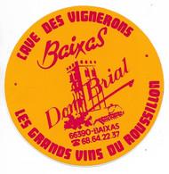 AUTOCOLLANT CAVE DES VIGNERONS BAIXAS - DOM BRIAL - LES GRANDS VINS DU ROUSSILLON - 66390 BAIXAS - PYRÉNÉES ORIENTALES - Stickers