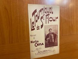 Partition - Le Tourniquet De Saint Flour - Martin Cayla - Altri