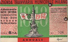 BIGL--00071-- ABBONAMENTO - AZIENDA TRANVIARIA MUNICIPALE DI MILANO - RETE INTERA TRAM AUTO URBANA  1948 - Europe