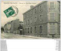51 CHALONS-SUR-MARNE. Bureaux Etat Major Général 1912 - Châlons-sur-Marne