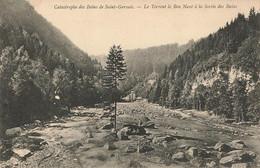 SAINT GERVAIS : CATASTROPHE DES BAINS - LE TORRENT LE BON NANT A LA SORTIE DES BAINS - Saint-Gervais-les-Bains