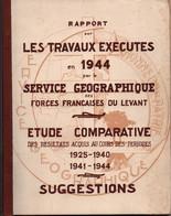 SERVICE GEOGRAPHIQUE DES FORCES FRANCAISES DU LEVANT FFL TRAVAUX DE 1944 ARMEE LIBERATION - 1939-45