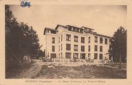 CPA 84 BEDOIN LE MONT VENTOUX NOUVEL HOTEL - Zonder Classificatie