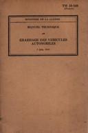 MANUEL TECHNIQUE GRAISSAGE VEHICULES AUTOMOBILES 1943 US ARMY ARMEE LIBERATION - 1939-45