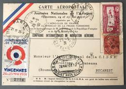 France Poste Aérienne - Carte Aéropostale, Journée De L'Aviation Vincenne 1931, Pour Bucarest, Roumanie - (B1844) - 1927-1959 Brieven & Documenten