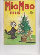 ALBO : MIO MAO - FENIS.  N° 7 - LIRE 60 . EDITORE GIOGGI . - Classici 1930/50