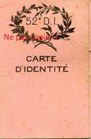 CARTE D'IDENTITE D'UN OFFICIER DE LA 52e DIVISION D'INFANTERIE - GUERRE 1914 1918 - 1914-18