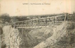 LIVRY GARGAN Les Platrières La Passerelle De Chemin De Fer - Livry Gargan