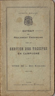 1926 Manuel Militaire Armée Belge Réglement Sur Le Service Des Troupes En Campagne Des Marches - Zonder Classificatie