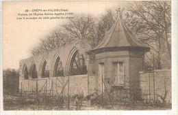 60 - Crépy-en-Valois (oise) -   Ruines De L'Eglise Sainte Agathe (1789) .... - Crepy En Valois