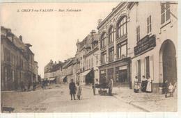 60 - Crépy-en-Valois (oise) -    Rue Nationale - Crepy En Valois