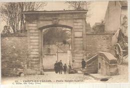 60 - Crépy-en-Valois (oise) -    Porte Sainte-Agathe - Crepy En Valois