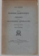 Sur Le Problème Cosmologique Théorie De La Gravitation Généralisée Maurice Solovine / De A.Einstein (Auteur) 1951 - Astronomie