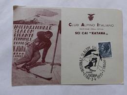 1955   INTERNAZIONALE SLALOM GIGANTE FEMMINILE  KATANA  ETNA  CATANIA  CLUB ALPINO ITALIANO - Wintersport