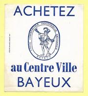 AUTOCOLLANT - STICKER - ACHETEZ AU CENTRE VILLE BAYEUX - UNION COMMERCIALE INDUSTRIELLE ARTISANALE - Stickers