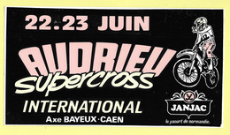 AUTOCOLLANT AUDRIEU SUPERCROSS INTERNATIONAL AXE BAYEUX-CAEN 22-23 JUIN JANJAC LE YAOURT DE NORMANDIE - MOTO - Stickers
